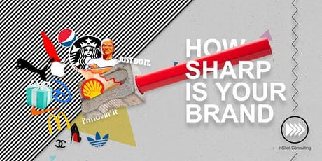 INSPIRATION SESSION: How to Sharpen your Brand tickets