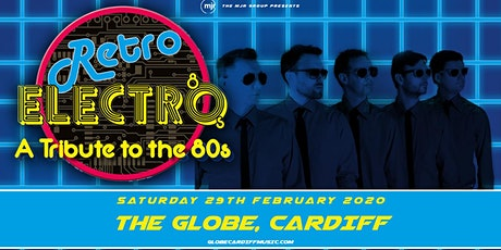 Retro Electro (The Globe, Cardiff) tickets
