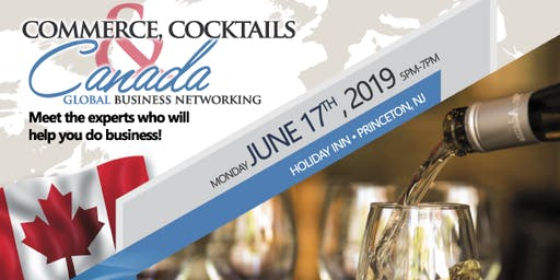 Commerce, Cocktails & Canada: Global Business Networking