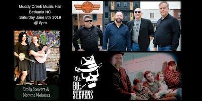 The Bo-Stevens/Tupelo Crush/Emily Stewart & Momma Molasses