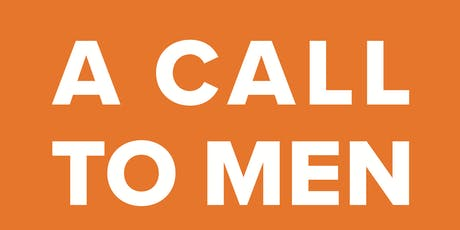 A CALL TO MEN Community Institute - North Carolina - November 2019 tickets