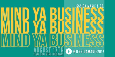 Mind Ya Business III - A MIXER EVENT for entrepreneurs tickets