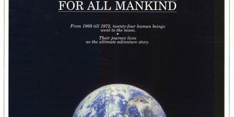 "Film Screening, ""For All Mankind"" 1990 documentary of NASA's Apollo Program tickets"