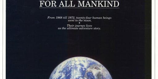 "Film Screening, ""For All Mankind"" 1990 documentary of NASA's Apollo Program"