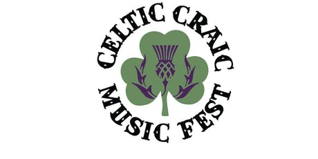 2019 Celtic Craic Music Fest tickets