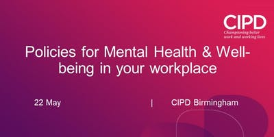 Policies for Mental Health & Well-being in your workplace