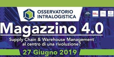 """Osservatorio Intralogistica """"Magazzino 4.0 - Supply Chain & Warehouse Management al centro di una rivoluzione?"""""""