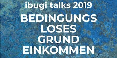 ibugi talks: bedingungsloses Grundeinkommen - impuls Tickets