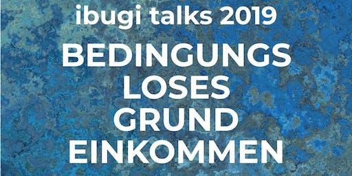 ibugi talks: bedingungsloses Grundeinkommen - impuls
