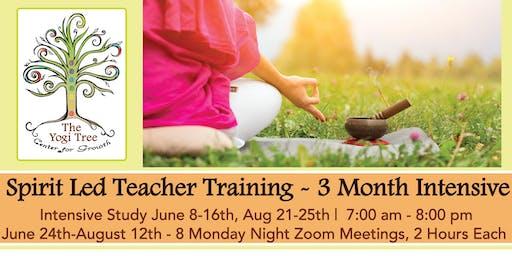 Spirit Led Yoga 200 hr 3 Month INTENSIVE Teacher Training