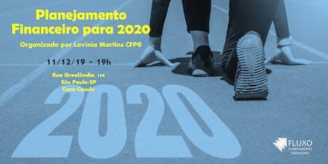 Planejamento Financeiro para 2020 ingressos
