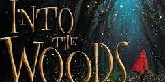 Into the Woods – A Tony Award Winning Musical