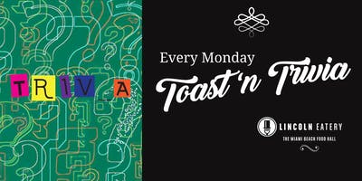 Toast 'n Trivia at The Lincoln Eatery