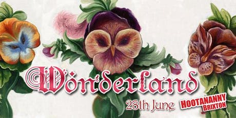 Wonderland @ Hootananny Brixton tickets