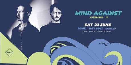 Mind Against at Ithaki Beach, Moni Limassol  tickets