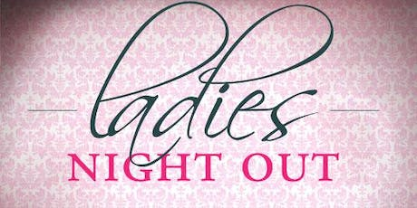 Ladies Night Out  tickets