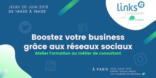Atelier Formation #Paris | Boostez votre business grâce aux réseaux sociaux | Links Consultants & Neodeal
