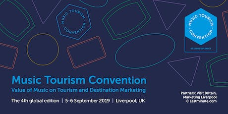 Music Tourism Convention - Liverpool 2019 tickets
