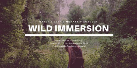 Wild Immersion w/Darren Silver @ August 30 - September 3, 2019 tickets