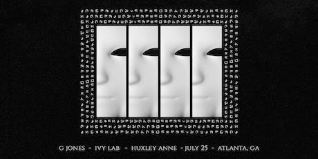 G JONES w/ IVY LAB & Huxley Anne| Road to Imagine 18+ | IrisESP101 | Thursday July 25 tickets