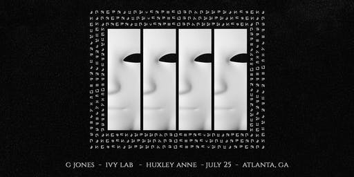G JONES w/ IVY LAB & Huxley Anne| Road to Imagine 18+ | IrisESP101 | Thursday July 25 - THIS SHOW WILL 100% sell out