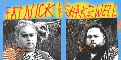 Fat Nick & Shakewell @ Columbia City Theater
