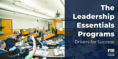 The Leadership Essentials Programs: Drivers for Success