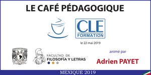 Café Pédagogique CLE Formation 2019 : « Apprendre,...