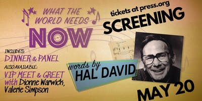 "Dinner & Screening of ""What the World Needs Now: Words by Hal David"" with special guests Dionne Warwick & Valerie Simpson"