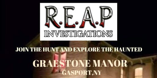GRAESTONE MANOR PARANORMAL INVESTIGATION