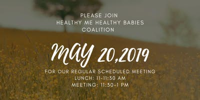 Healthy Me Healthy Baby Monthly Meeting