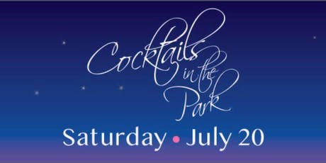 Cocktails in the Park 2019 Fundraiser tickets