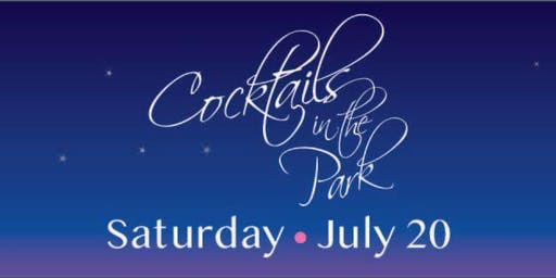 Cocktails in the Park 2019 Fundraiser