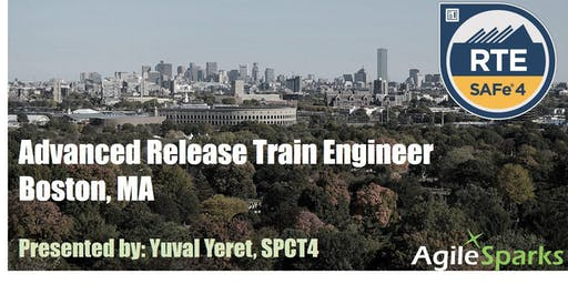 {Guaranteed to Run} SAFe 4.6 Release Train Engineer with RTE Certification - Boston - January 2020