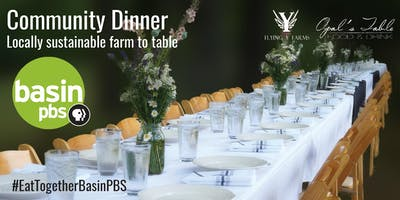 Basin PBS Community Dinner - Farm to Table