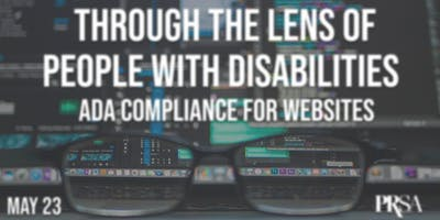 Through the Lens of People with Disabilities: ADA Compliance for Websites