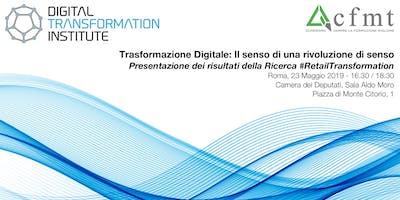 Trasformazione Digitale: il senso di una rivoluzione di senso