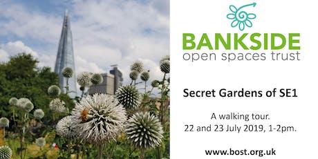 Secret Gardens of SE1 tickets