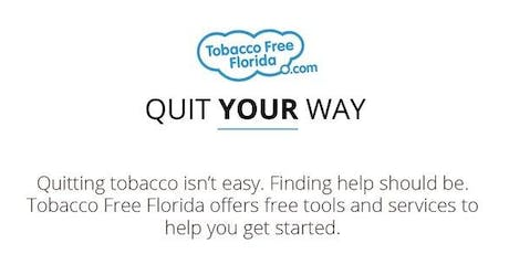 Tobacco Free Florida Tools to Quit tickets