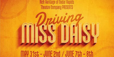 "RHCR Theatre Presents: ""Driving Miss Daisy"""