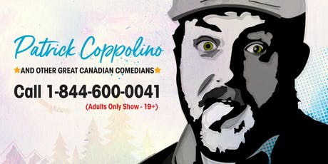 Barrie Comedy For Camp - Patrick Coppolino & More! tickets