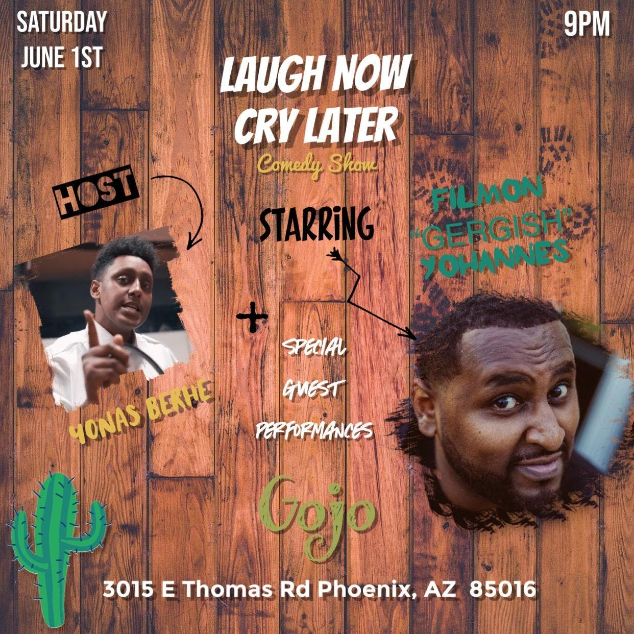 Laugh Now Cry Later Comedy Show