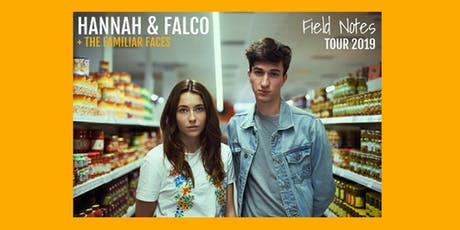 Hannah & Falco - Field Notes Tour 2019 Tickets