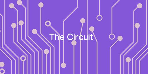 The Circuit | Monthly Celebration of Creativity & Connection