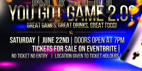 You Got Game 2.0: Spilled Tea's Game Night tickets