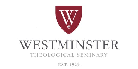 Westminster Theological Seminary PCA Alumni Dinner tickets