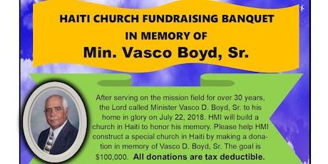 Vasco Boyd - Haiti Church Fundraising Banquet tickets
