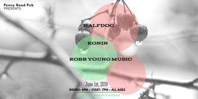 Robb Young Music, RONIN and Halfdog at PRP