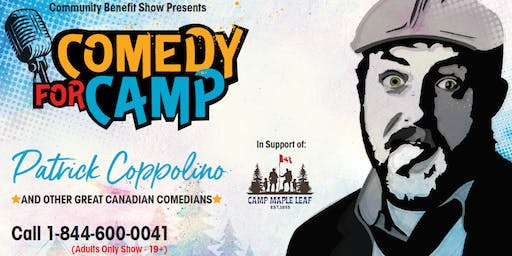 South Porcupine Comedy For Camp - Patrick Coppolino & More!