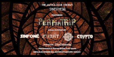Synesthesia | Perma-trip, Sinfonë, ICURMT b2b Josh Teed, Crypto | 5.22.19